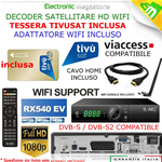 DECODER SATELLITARE HD RX540EV+WIFI+CAVO HDMI,TESSERA TIVUSAT HD INCLUSA